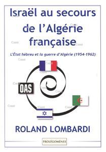 I-Moyenne-30043-israel-au-secours-de-l-algerie-francaise-l-etat-hebreu-et-la-guerre-d-algerie-1954-1962.net